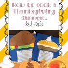 Thanksgiving Craft: How to cook a turkey. A holiday writin