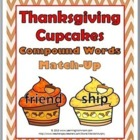 Thanksgiving Cupcakes Compound Words Matching Activity