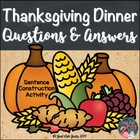 FREE Thanksgiving Dinner- A Question and Answer Sentence C
