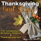 Thanksgiving Dinner Beat Strips & Composition Cards for Rh
