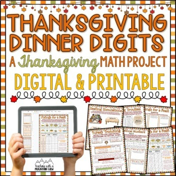 Thanksgiving Dinner Digits: A Thanksgiving Math Project For the Upper Grades