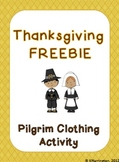 Thanksgiving FREEBIE! Pilgrim Clothing Activity