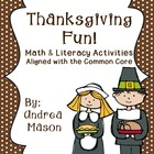 Thanksgiving Fun!  Math and Literacy Activities Aligned wi