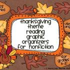 Thanksgiving Graphic Organizers for Nonfiction Reading CCSS