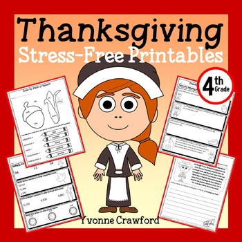 Thanksgiving Math and Literacy Stress-Free Printables - Fourth Grade Common Core