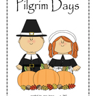 Thanksgiving - Pilgrim Days