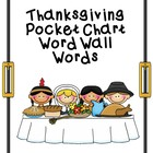 Thanksgiving Pocket Chart Words Word Wall