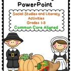 Thanksgiving Power Point Social Studies and Literacy Grades 1-3