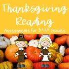 Thanksgiving Reading Assessments ELA CC Aligned {3rd and 4