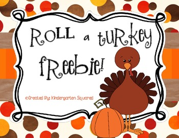 Thanksgiving Roll A Turkey Freebie!