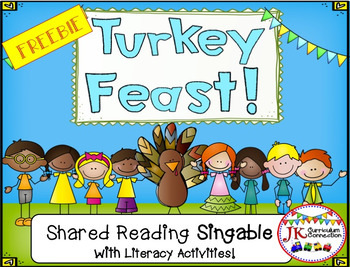 Thanksgiving Singable--Turkey Feast! - A Shared Reading Singable Get this weeks #FREE Educational Downloads From TpT: Turkey BME Hat, Task Cards, Owl Clip Art, More #SCRF