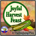 Thanksgiving Skit - A Joyful Harvest