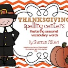 Thanksgiving Spelling Centers: {Mastering Seasonal Vocabul