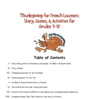 Thanksgiving Story and Activities for French Grades 6-12