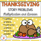 Thanksgiving Story/Word Problems: Multiplication & Division