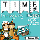 Thanksgiving Time Me!  Alphabet, Word, and Phrase Fluency