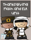 Thanksgiving Unit ELA and Math New and Improved