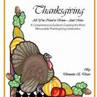 Thanksgiving, all you need to know and more