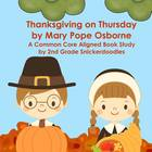 Thanksgiving on Thursday: A Common Core Aligned Book Study