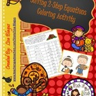 Thanksgiving/Fall Solving 2 step Equations Coloring Activity