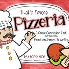 That's Amore Pizzeria: A Cross-Curricular Pizza Study