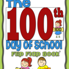 The 100th Day of School Flip Flap Book