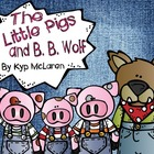 The 3 Little Pigs and B.B. Wolf