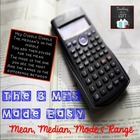 The 3 M's Made Easy:  Mean, Median and Mode