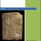 The Advanced Civilization of the Maya Differentiated Instr