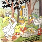 The Adventures of Sammy the Gooney Bird: A Language Arts L