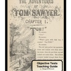 The Adventures of Tom Sawyer  Objective Tests Teaching Pack