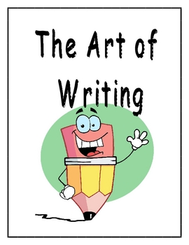 The Art of Writing - Steps in the Writing Process