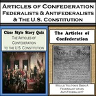 The Articles of Confederation, Federalists & Antifederalis