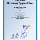 The Best Christmas Pageant Ever     A Teaching Pack