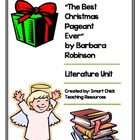 """The Best Christmas Pageant Ever"", Literature Unit, 46 Tot"