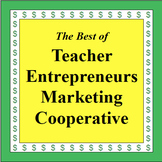 The Best of Teacher Entrepreneurs Marketing Cooperative