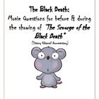 "The Black Death: Movie Questions for ""The Scourge of the B"