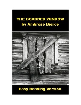The Boarded Window - Easy Reading Version