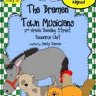 The Bremen Town Musicians Reading Street 2nd Grade Common Core