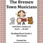 The Bremen Town Musicians Reading Street Grade 2 2011 Series