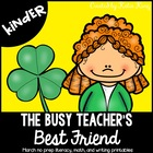 The Busy Teacher's Best Friend March Edition: KINDER