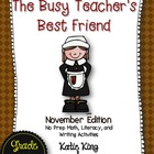 The Busy Teacher's Best Friend: November Edition KINDER