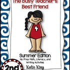 The Busy Teacher's Best Friend Summer Edition: SECOND GRADE