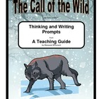The Call of the Wild   Thinking and Writing Prompts