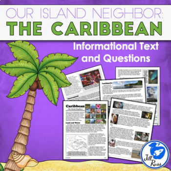 """""""The Caribbean: Our Island Neighbors"""" Informational Comple"""
