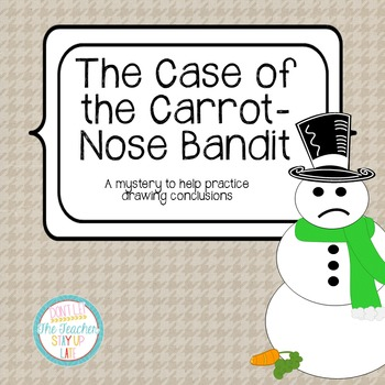 The Case of the Carrot Nose Bandit- an activity for drawin