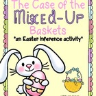 The Case of the Mixed-Up Baskets- An Easter Inference Activity