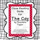 The Cay- A Guide to Close Reading This Text