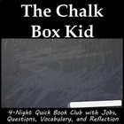 The Chalk Box Kid literature circle or book club