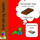 The Chocolate Touch by Patrick Skene Catling Book Unit